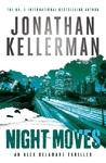 Night Moves - Jonathan Kellerman (Trade Paperback)