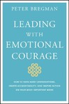 If You Are Willing to Feel Everything, You Can Do Anything - Peter Bregman (Hardcover)