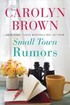 Small Town Rumors - Carolyn Brown (Paperback)