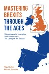 Mastering Brexits Through the Ages - Nigel Culkin (Hardcover)