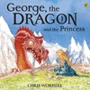 George, the Dragon and the Princess - Christopher Wormell (Paperback)