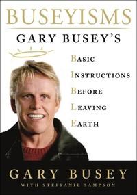 Buseyisms - Gary Busey (Hardcover)