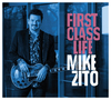 Mike Zito - First Class Life (CD)