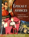 Epocas Y Avances (Student Text) - Lengua En Su Contexto Cultural, With Online Media - Scott Gravina (Paperback)