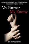 My Partner, My Enemy - John Michael Leventhal (Paperback)