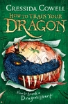 How to Train Your Dragon: How to Break a Dragon's Heart - Cressida Cowell (Paperback)