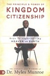The Principle and Power of Kingdom Citizenship - Myles Munroe (Paperback)