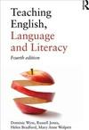 Teaching English, Language and Literacy - Dominic Wyse (Paperback)