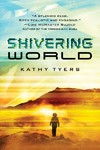 Shivering World - Kathy Tyers (Paperback)