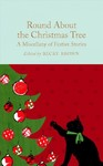 Round About the Christmas Tree - Ned Halley (Hardcover)