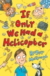 If Only We Had a Helicopter - Roger Mcgough (Paperback)