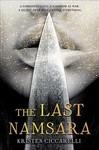 The Last Namsara - Kristen Ciccarelli (Paperback)