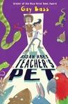 Aidan Abet, Teacher's Pet - Guy Bass (Paperback)