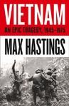 Vietnam - Sir Max Hastings (Hardcover)