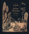 The Land of Stone Flowers - Sveta Dorosheva (Hardcover)