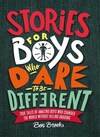 Stories For Boys Who Dare to Be Different - Ben Brooks (Hardcover)