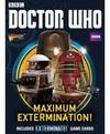 Doctor Who: Exterminate! - Maximum Extermination! (Miniatures)