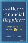 From Here to Financial Happiness - Jonathan Clements (Hardcover)