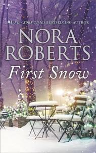 First Snow - Nora Roberts (Paperback)