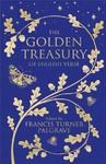 The Golden Treasury - Francis Turner Palgrave (Hardcover)