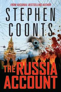 The Russia Account - Stephen Coonts (Hardcover)