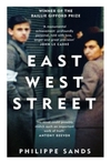 East West Street - Philippe QC Sands (Paperback)