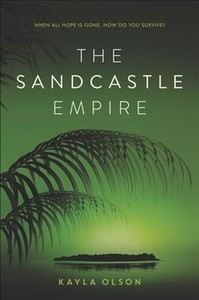 The Sandcastle Empire - Kayla Olson (Paperback) - Cover