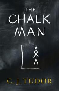 Chalk Man - C. J. Tudor (Paperback)
