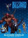 Blizzard Cosplay - Entertainment Blizzard (Hardcover)