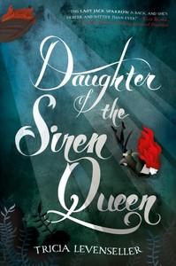 Daughter of the Siren Queen - Tricia Levenseller (Paperback)