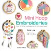 Mini Hoop Embroideries - Sonia Lyne (Paperback)
