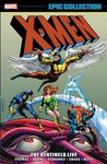 X-men Epic Collection 3 - Gary Friedrich (Paperback)