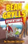 Bear Grylls Adventure 7: the Volcano Challenge - Bear Grylls (Paperback)