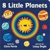8 Little Planets - Chris Ferrie (Hardcover)