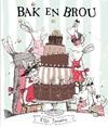 Bak En Brou - Ellie Snowdon (Paperback)