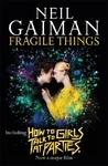 Fragile Things - Neil Gaiman (Paperback)