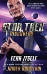 Star Trek: Discovery: Fear Itself - James Swallow (Paperback)