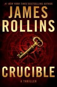 Crucible - James Rollins (Hardcover)
