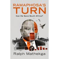 Ramaphosa's Turn - Ralph Mathekga