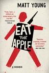 Eat the Apple - Matt Young (Paperback)