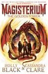 Magisterium: the Golden Tower - Cassandra Clare (Paperback)