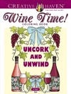 Creative Haven Wine Time! Coloring Book - Jo Taylor (Paperback)