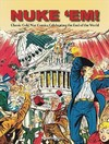 Nuke 'em! Classic Cold War Comics Celebrating the End of the World - Aaron Wyn (Hardcover)