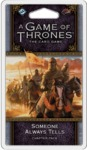 A Game of Thrones: The Card Game (Second Edition) - Someone Always Tells Chapter Pack (Card Game)