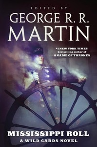 Mississippi Roll - George R. R. Martin (Paperback)