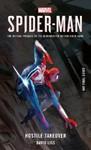 Marvel's Spider-man - Hostile Takeover - David Liss (Paperback)