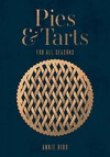 Pies & Tarts - Annie Rigg (Hardcover)