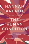 The Human Condition - Hannah Arendt (Paperback)