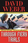 Through Fiery Trials - David Weber (Hardcover)