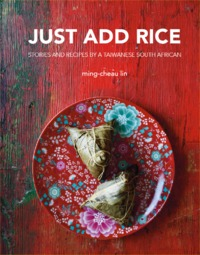 Just Add Rice - Ming-Cheau Lin (Hardcover) - Cover